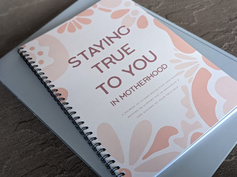 Staying True To You: Motherhood Journals
